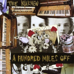 Walkmen - A Hundred Miles Off
