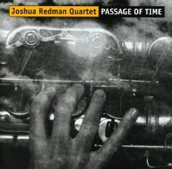 Joshua Redman - Passage of Time