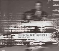 Eric Clapton - Sessions For Robert