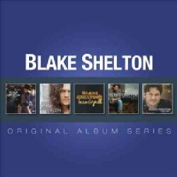 Blake Shelton - Original Album Series