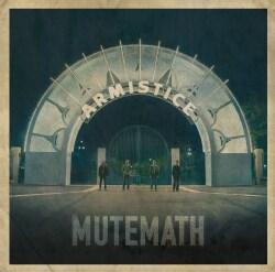 Mute Math - Armistice