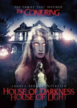 Andrea Perron Interview: House of Darkness House of Light (DVD)