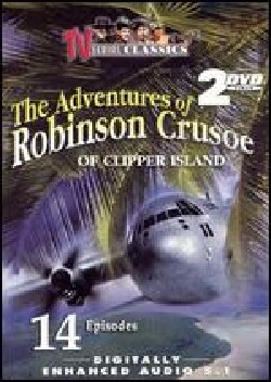 The Adventures Of Robinson Crusoe Of Clipper Island (DVD)