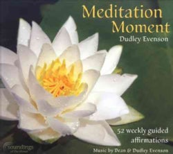 Dudley Evenson - Meditation Moment