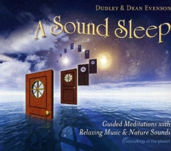 Dean & Dudley Evenson - Sound Sleep: Guided Meditations with Relaxing Music & Nature Sounds