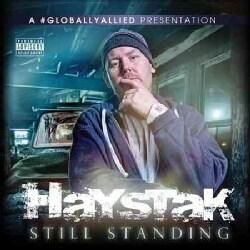 Haystak - Still Standing (Parental Advisory)