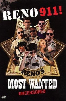 Reno 911!: Reno's Most Wanted Uncensored (DVD)