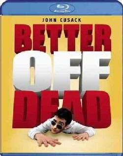 Better Off Dead (Blu-ray Disc)