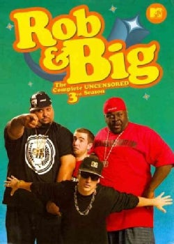 Rob & Big: The Complete Third Season Uncensored (DVD)