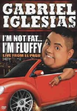 Gabriel Iglesias: I'm Not Fat…I'm Fluffy (DVD)