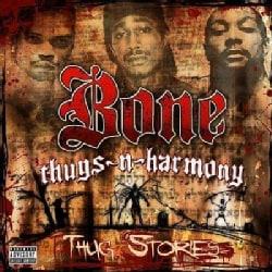 Bone Thugs N Harmony - Thug Stories (Parental Advisory)