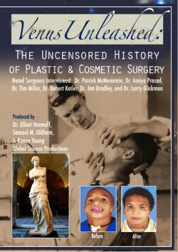 Venus Unleashed: The Uncensored History Of Plastic & Cosmetic Surgery (DVD)