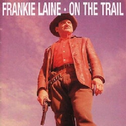 Frankie Laine - On The Trail