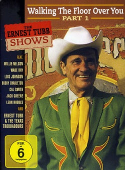 The Ernest Tubb Shows: Walking The Floor Over You Part 1 (DVD)