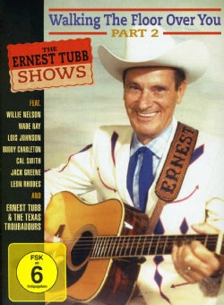 The Ernest Tubb Shows: Walking The Floor Over You Part 2 (DVD)