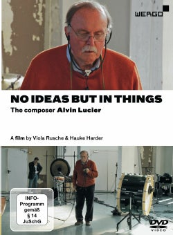No Ideas But in Things: The Composer Alvin Lucier (DVD)