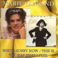 Marie Osmond - Who's Sorry Now/This Is The Way That I Feel