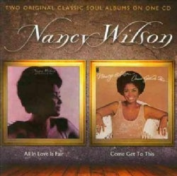 Nancy Wilson - All In Love Is Fair/Come Get To This