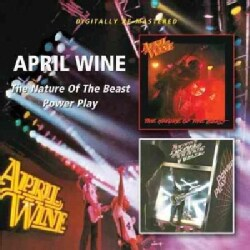 April Wine - The Nature of The Beast/Power Play