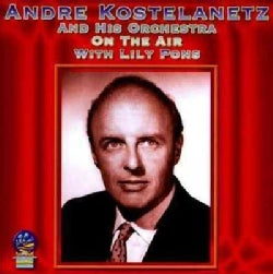 Andre Orchestra Kostelanetz - On The Air