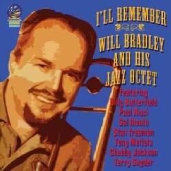 Will & His Jazz Octet Bradley - I'll Remember