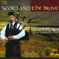 Dan Air Scottish Pipe Band - Scotland The Brave: Pipes & Drums