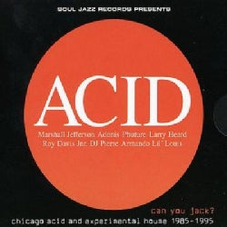 Various - Can You Jack? Chicago Acid and Experimental House 1985-95
