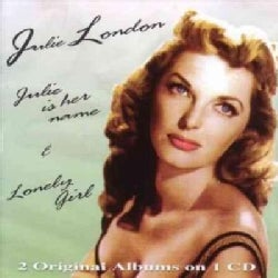 Julie London - Julie Is Her Name/Lonely Girl
