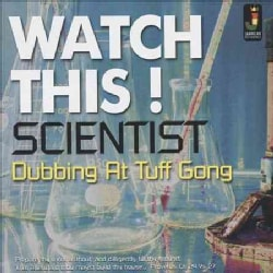 Scientist - Watch This! Dubbing At Tuff Gong