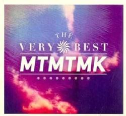 Very Best - MTMTMK