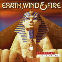 Wind & Fire Earth - Definitive Collection: Earth Wind & Fire