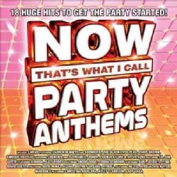 Various - Now That's What I Call Music! Party Anthems