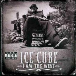 Ice Cube - I Am The West (Parental Advisory)