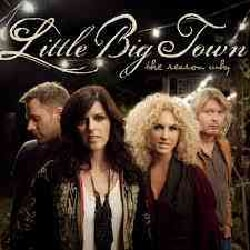 Little Big Town - The Reason Why