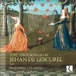 Jehan De Lescurel - De Lescurel: The Love Songs of Jehan De Lescurel