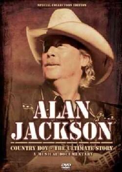 Alan Jackson: Country Boy: The Music Story (DVD)