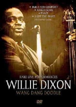 Willie Dixon: Wang Dang Doodle: Rare Live Performances (DVD)