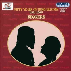 Various - Fifty Years of Hungaroton/Singers