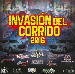 Various - Invasion Del Corrido 2016