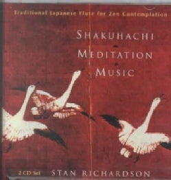 Stan Richardson - Shakuhachi Meditation Music