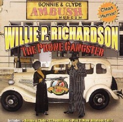 Willie P. Richardson - The Phone Gangster
