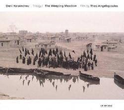 Eleni Karaindrou - The Weeping Meadow