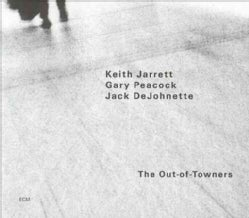 K Jarrett/G Peacock/J DeJohnette - The Out of Towners