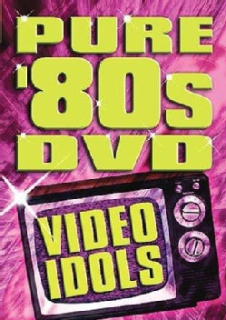 Pure 80's DVD- Video Idols (DVD)