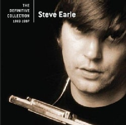 Steve Earle - The Definitive Collection