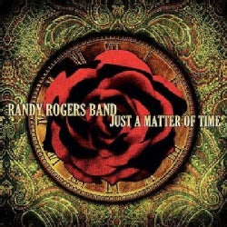 Randy Band Rogers - Just a Matter of Time
