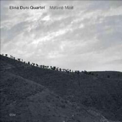 Elina Quartet Duni - Matane Malit