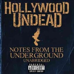 Hollywood Undead - Notes From The Underground (Parental Advisory)