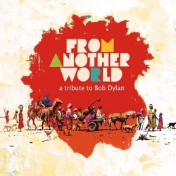 Various - From Another World: A Tribute to Bob Dylan