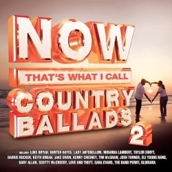Various - NOW Country Ballads 2